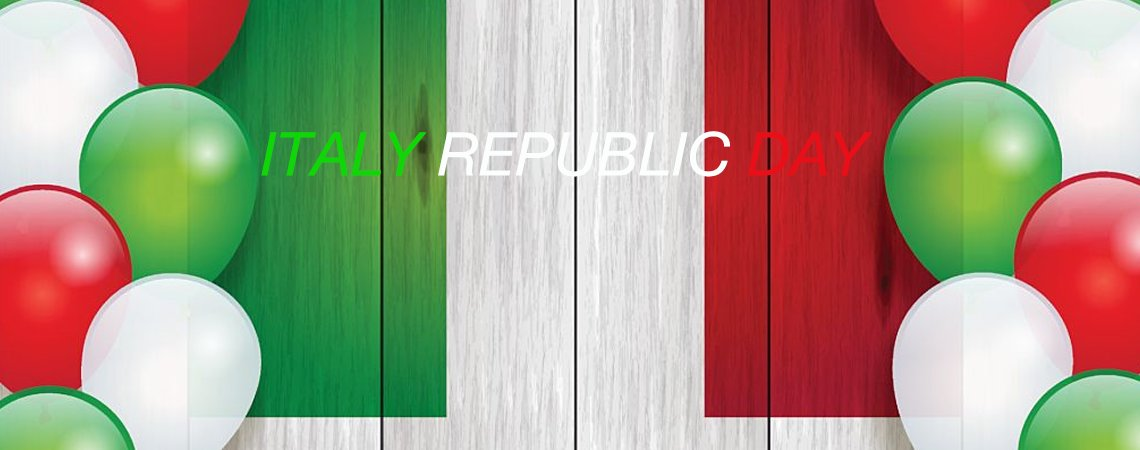 June 2nd we celebrate Italian Republic Day